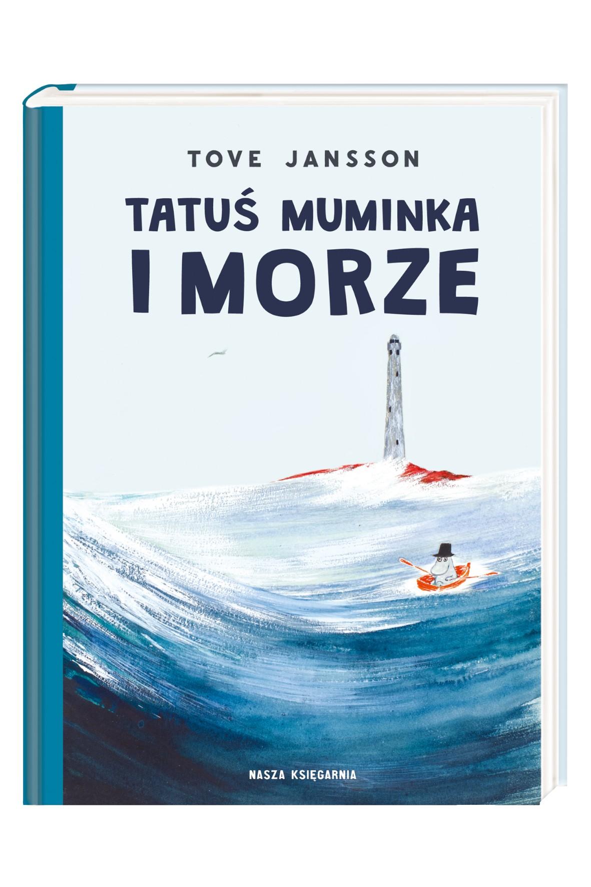 """Książka """"Tatuś Muminka i morze"""""""