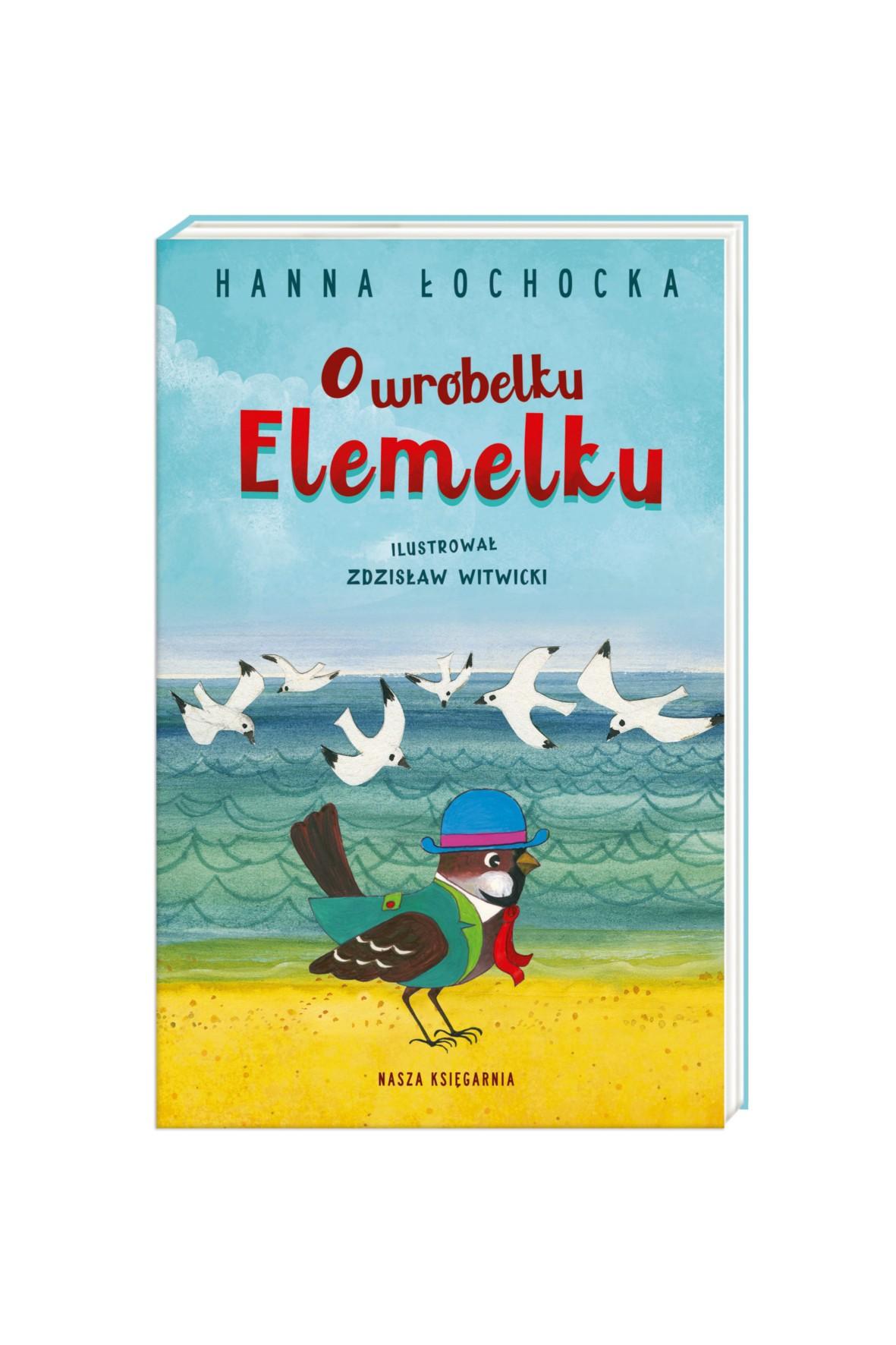 Książka dla dzieci- O wróbelku elemelku