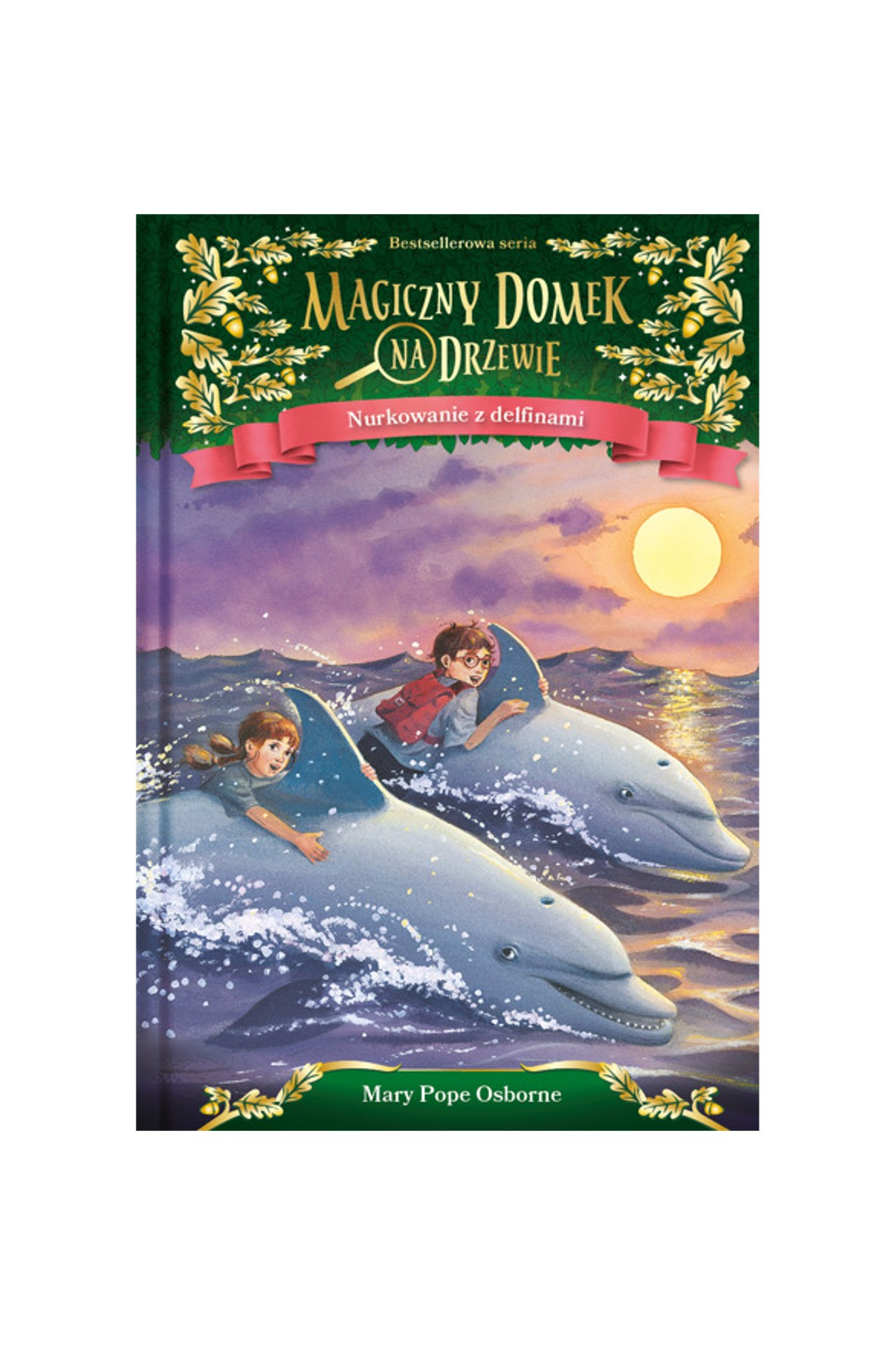 """Książka """"Magiczny domek na drzewie. (9) Nurkowanie z delfinami"""" M.Osborne"""