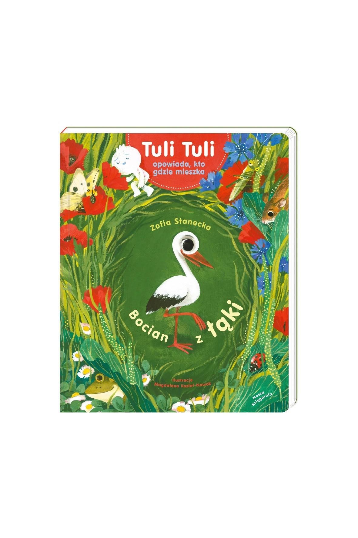 Książka dla dzieci- Tuli Tuli opowiada, kto gdzie mieszka. Bocian z łąki