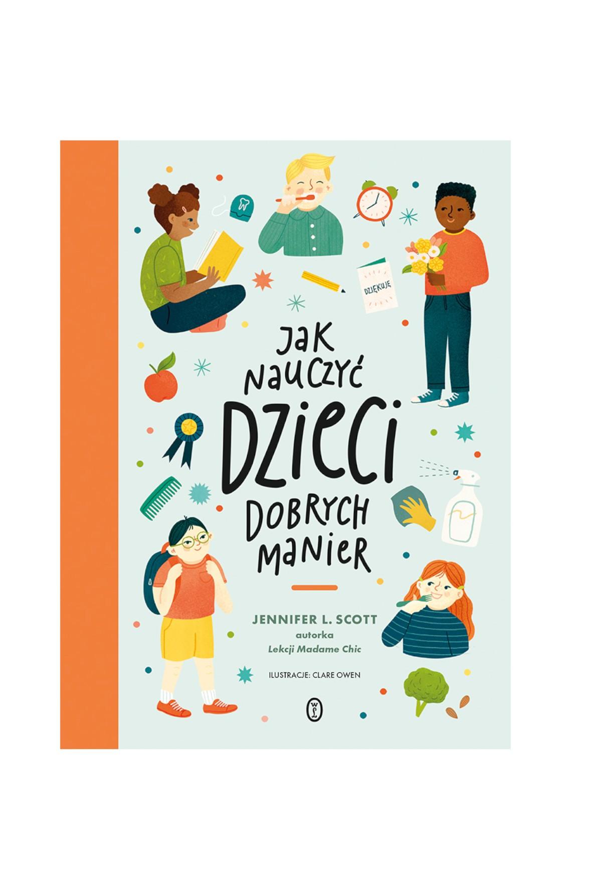 Książka - Jak nauczyć dzieci dobrych manier - Jennifer L. Scott