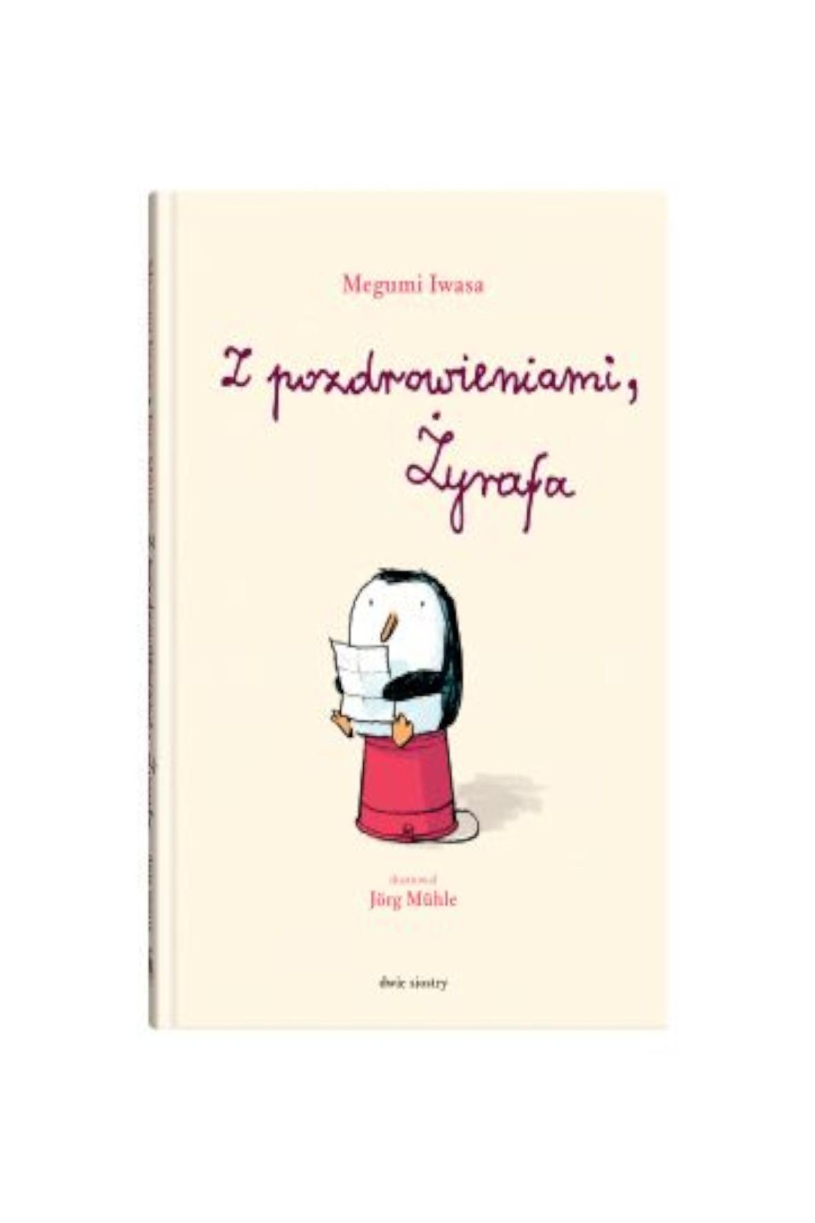 """Książka  dla dzieci """"Z pozdrowieniami, Żyrafa"""""""
