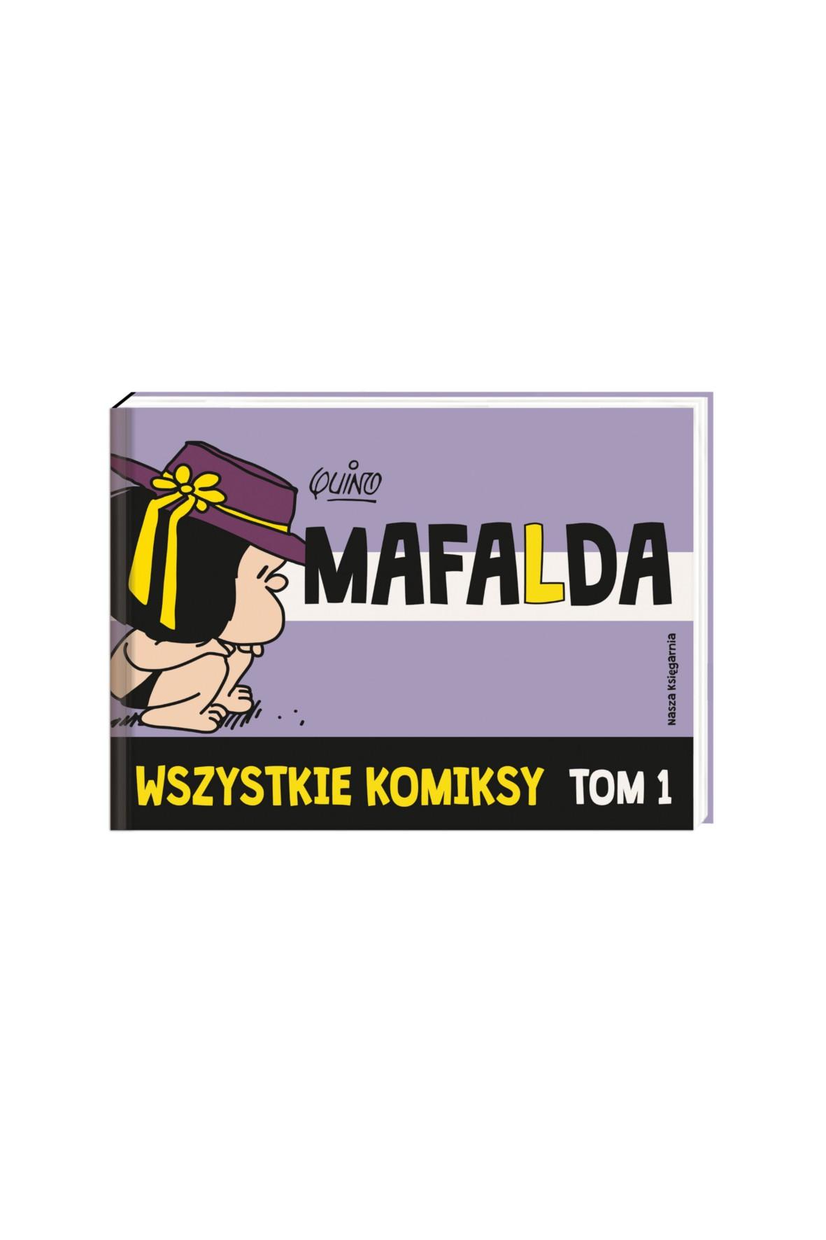 """Książka Mafalda, wszystkie komiksy Tom 1"""""""