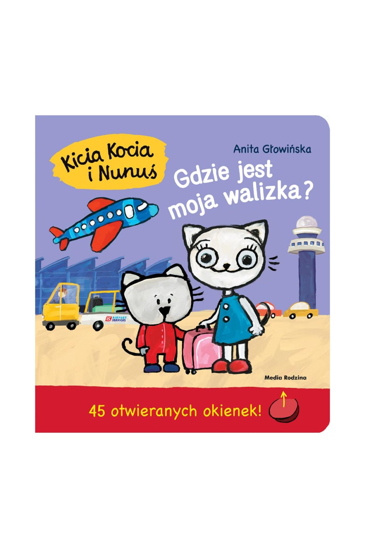 Książka dla dzieci - Kicia Kocia i Nunuś. Gdzie jest moja walizka? książeczka z okienkami
