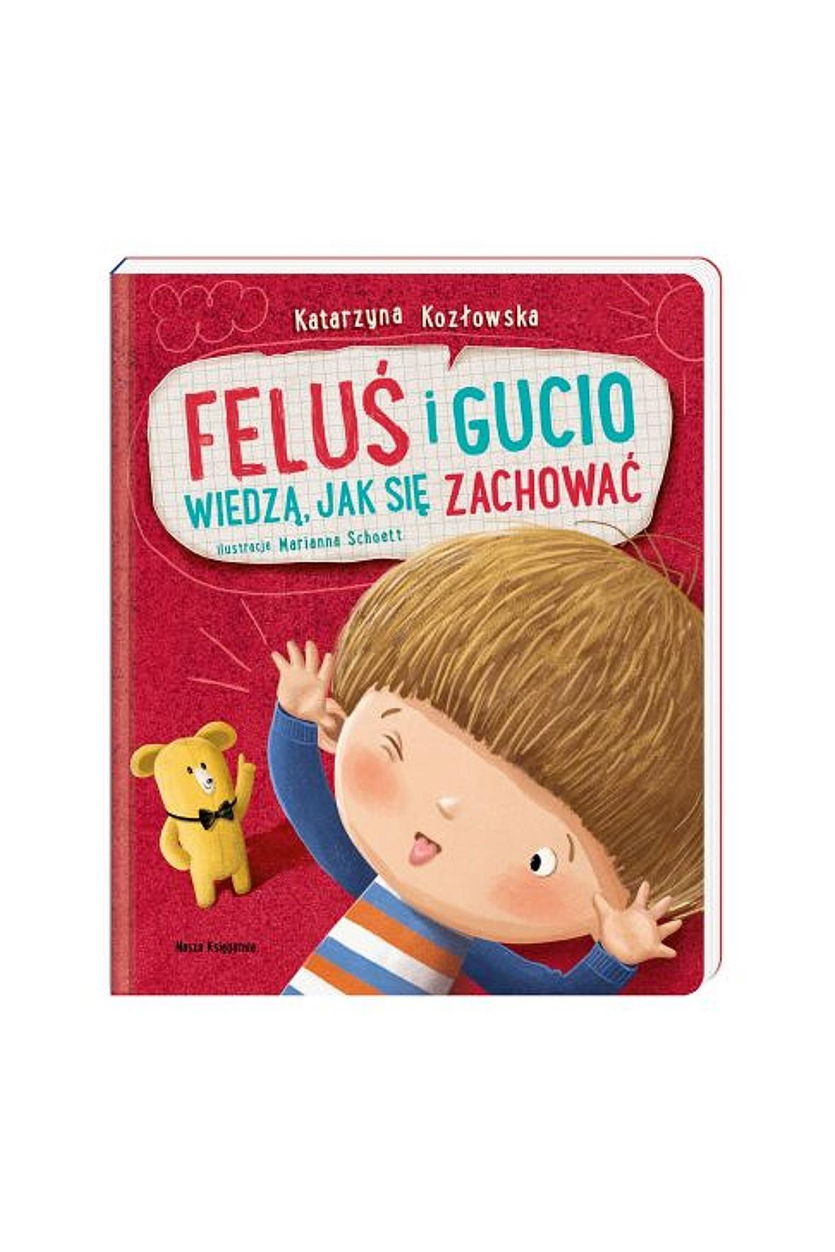 """Książka """"Feluś i Gucio wiedzą, jak się zachować"""""""