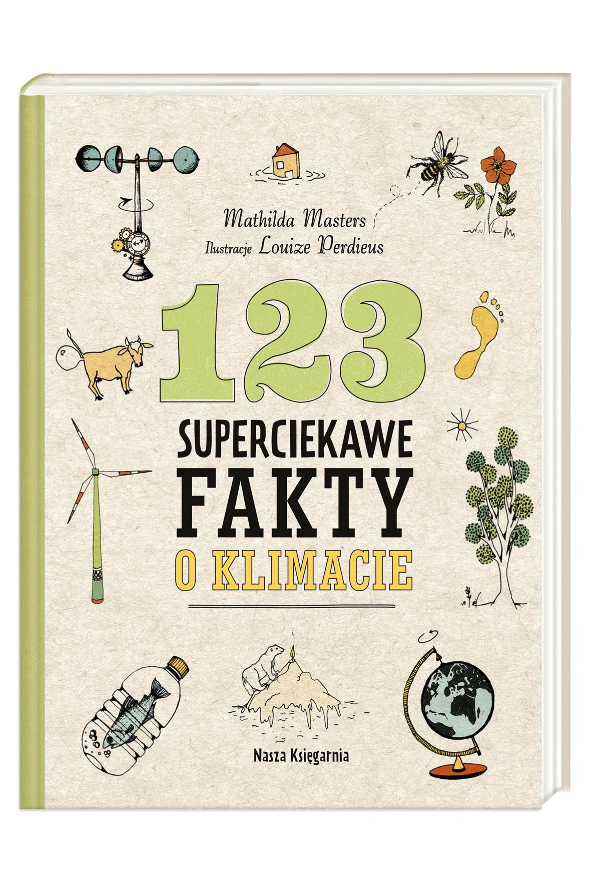 Książka dla dzieci- 123 Superciekawe fakty o klimacie