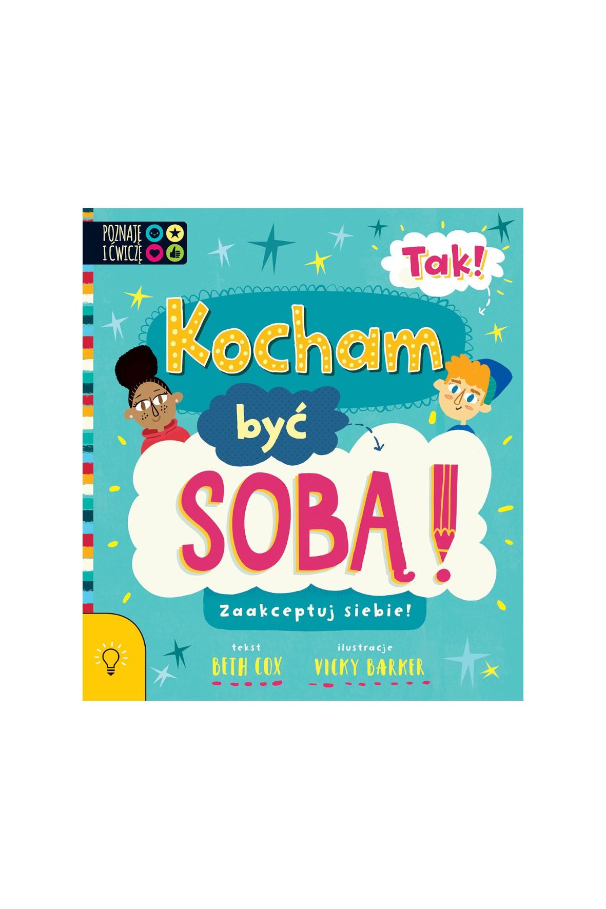 TAK! Kocham być Sobą- książka dla dzieci