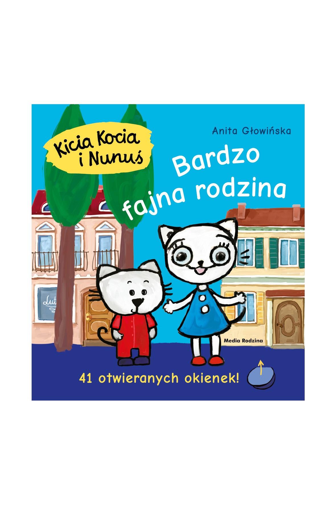 Książka dla dzieci - Kicia Kocia i Nunuś. Bardzo fajna rodzina. Książeczka z okienkami