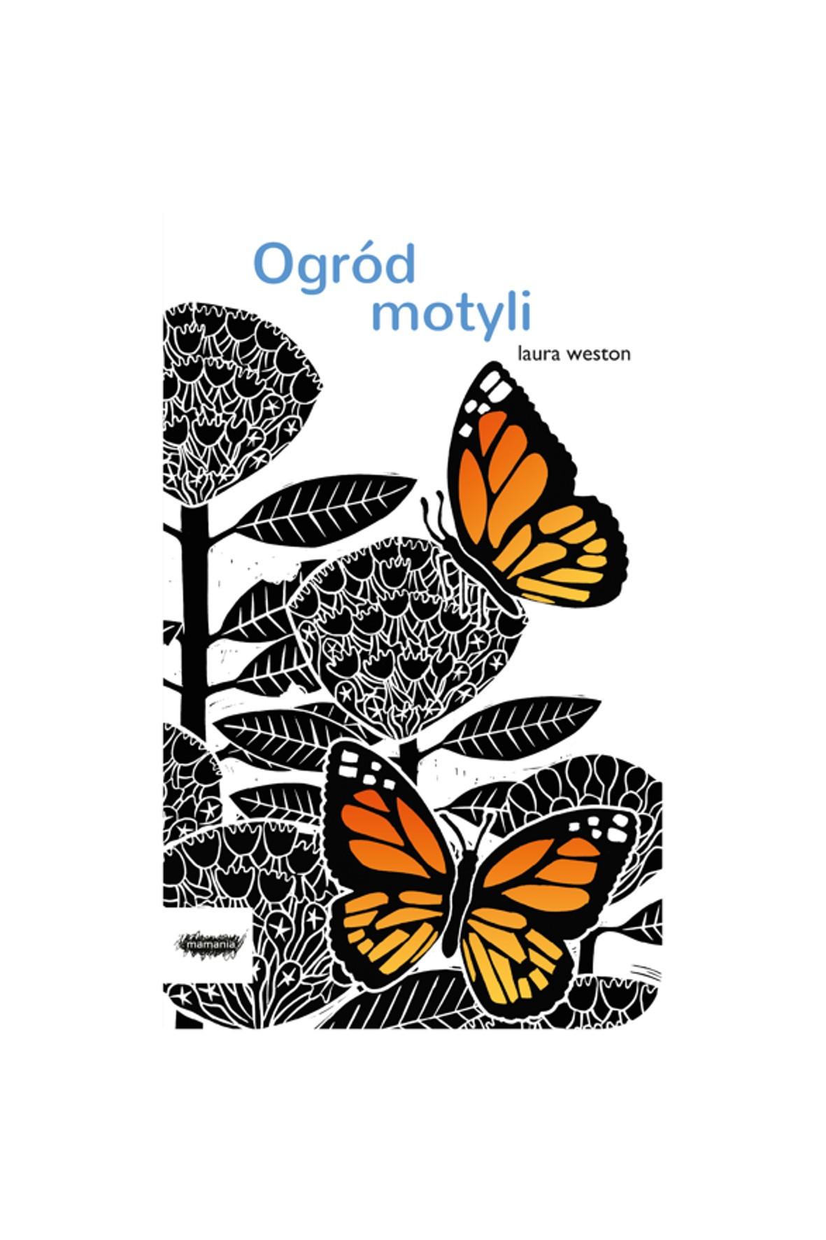 """Książka """"Ogród motyli""""-L.Weston"""