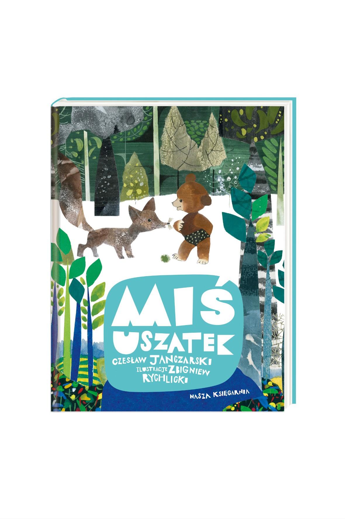"""Książka dla dzieci ,,Miś Uszatek"""" -Cz.Janczarski"""