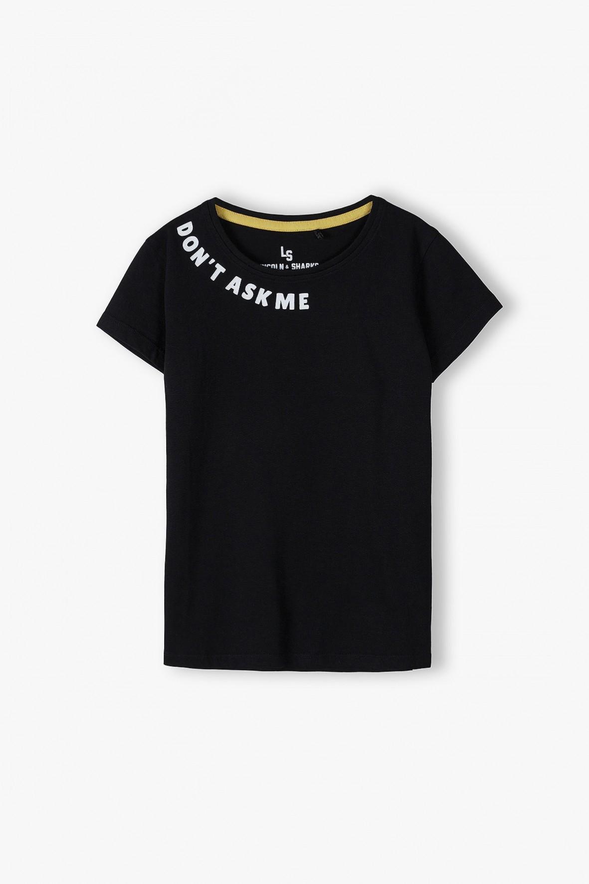 Bawełniany T- shirt dziewczęcy z napisem Don't ask me - czarny