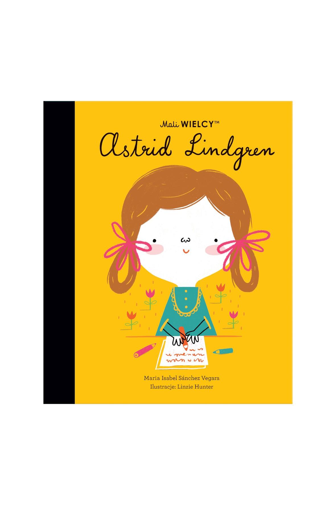 Książka dla dzieci- Mali WIELCY. Astrid Lindgren wiek 3+
