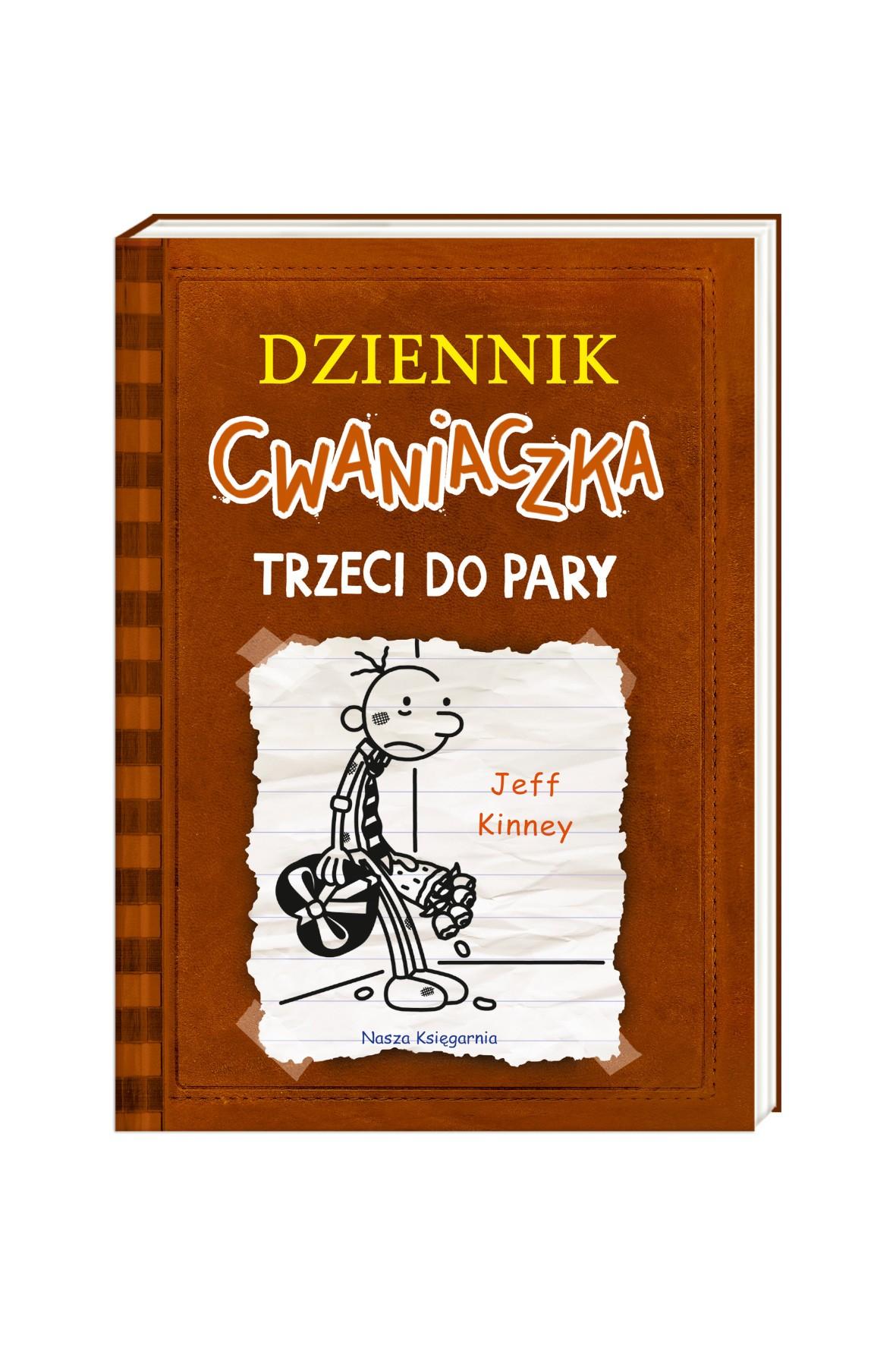 """Książka """"Dziennik Cwaniaczka. Trzeci do pary"""""""