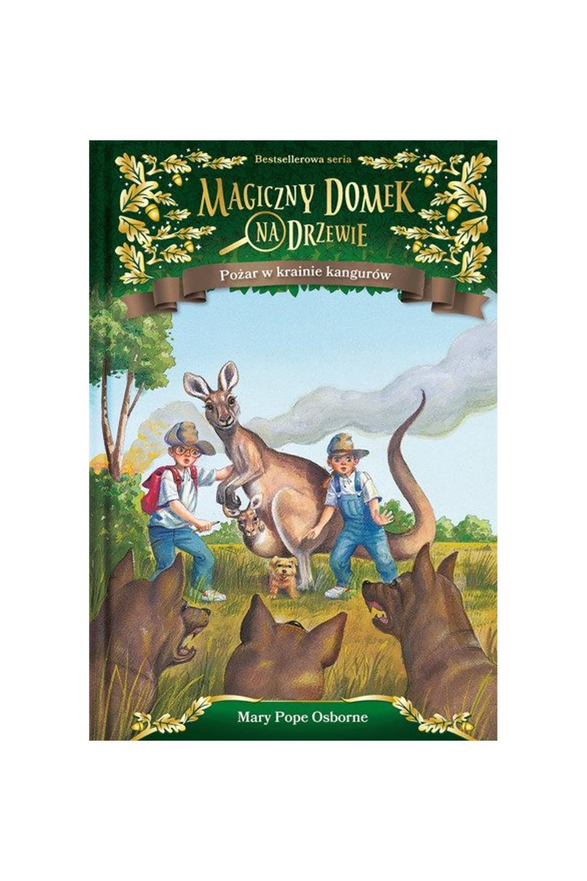 """Książka """"Magiczny domek na drzewie (20). Pożar w krainie kangurów"""""""