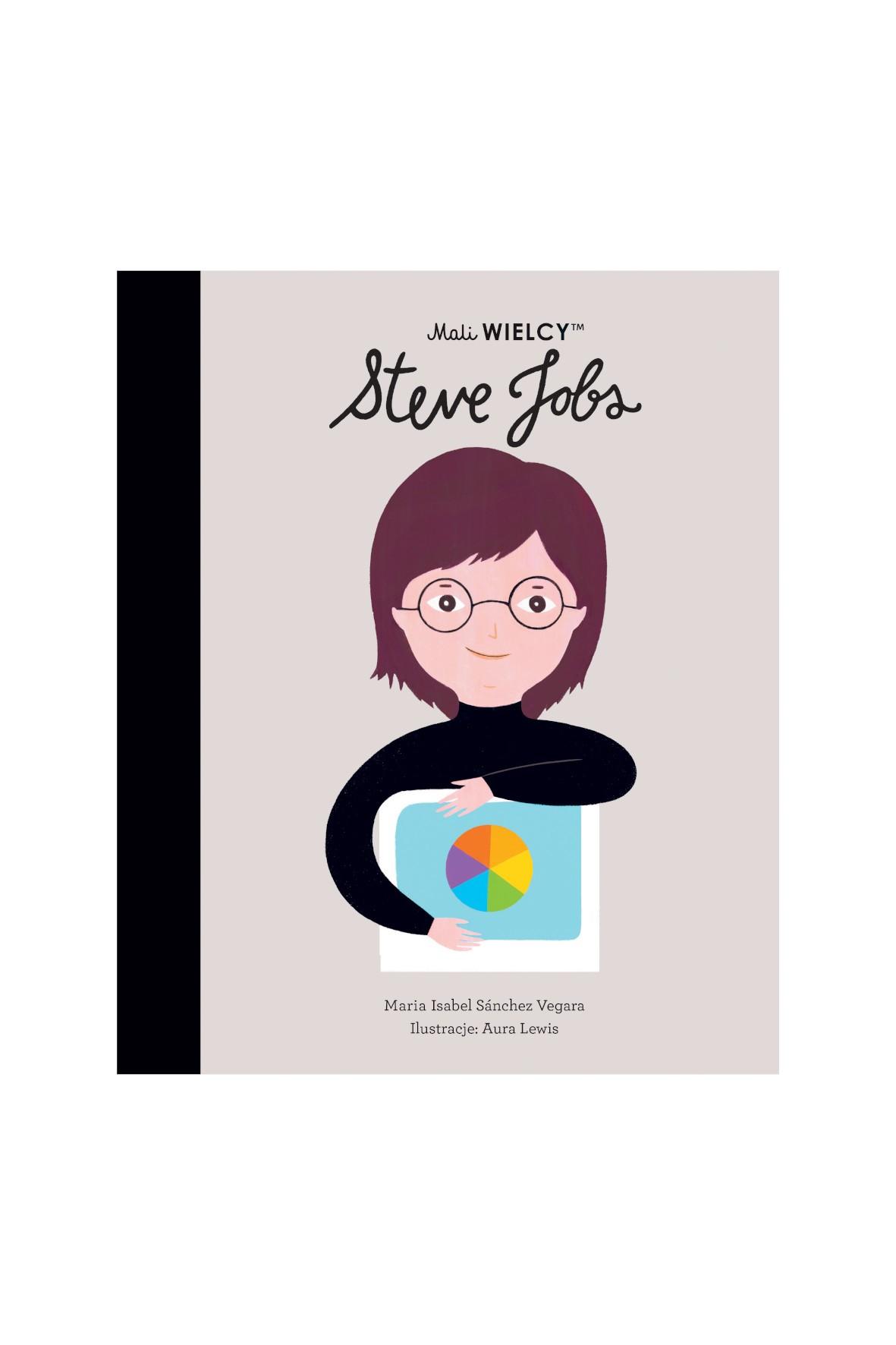 Książka dla dzieci- Mali WIELCY. Steve Jobs wiek 3+