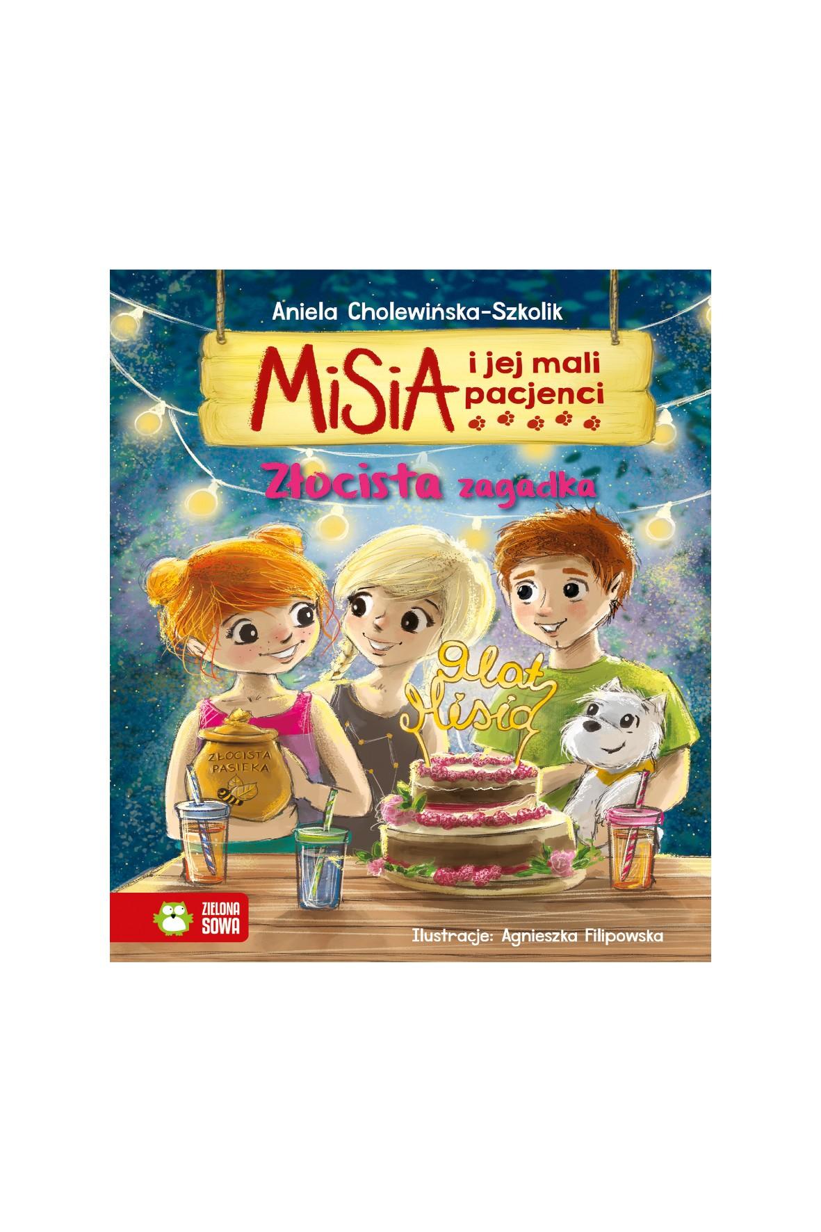 Książka dla dzieci- Złocista zagadka. Misia i jej mali pacjenci wiek 4+