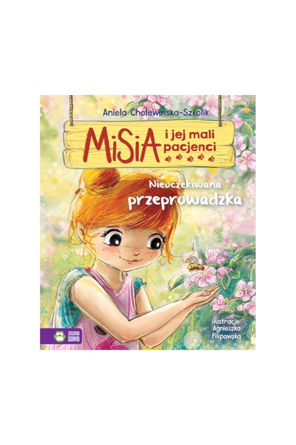 Książka dla dzieci- Nieoczekiwana przeprowadzka. Misia i jej mali pacjenci wiek 4+
