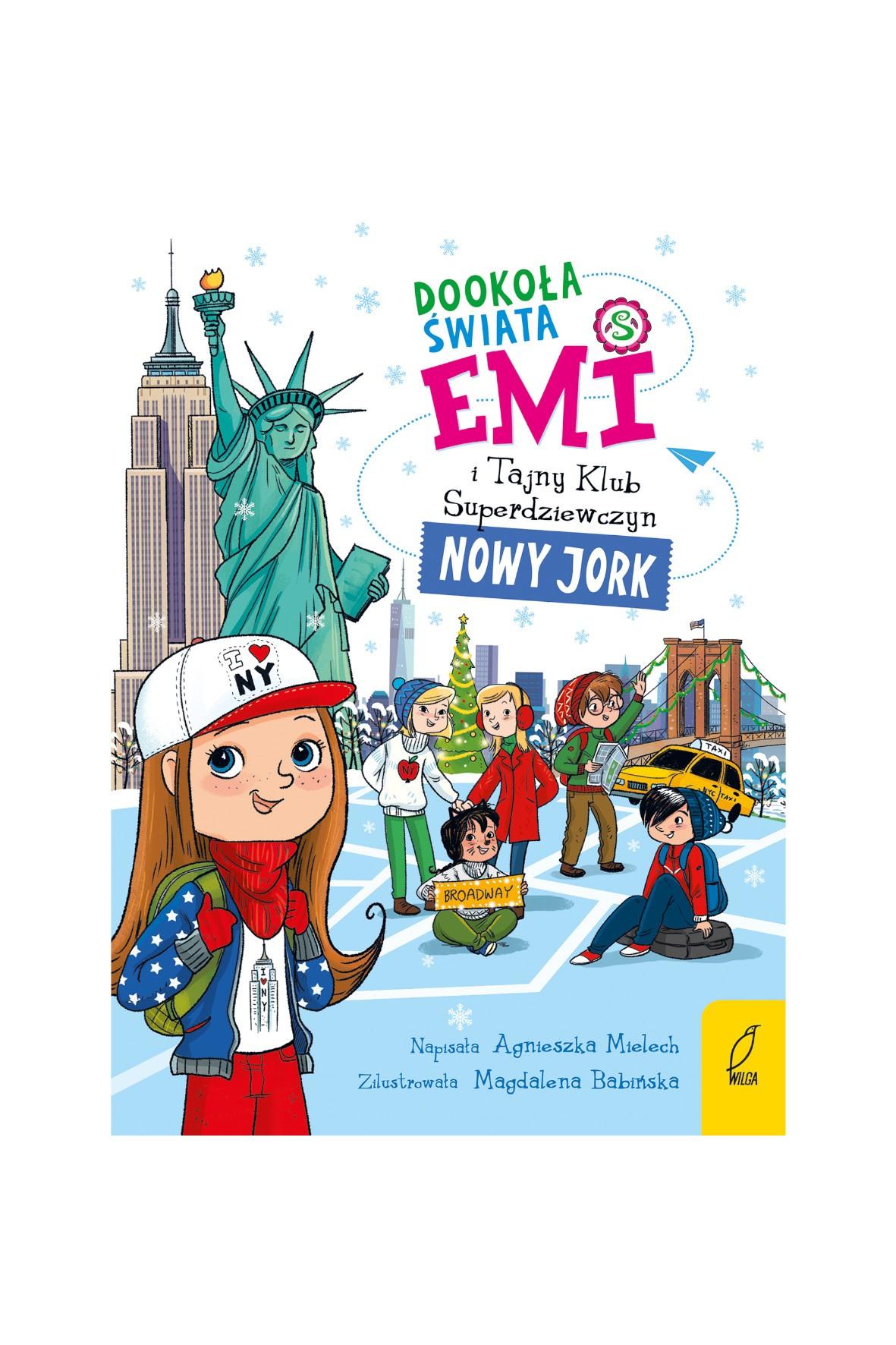 Książka dla dzieci- Dookoła świata. Nowy Jork. Emi i Tajny Klub Superdziewczyn wiek 6+