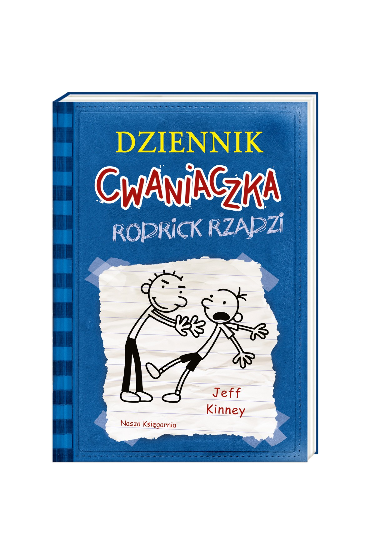 """Książka """"Dziennik cwaniaczka. Rodrick rządzi"""""""