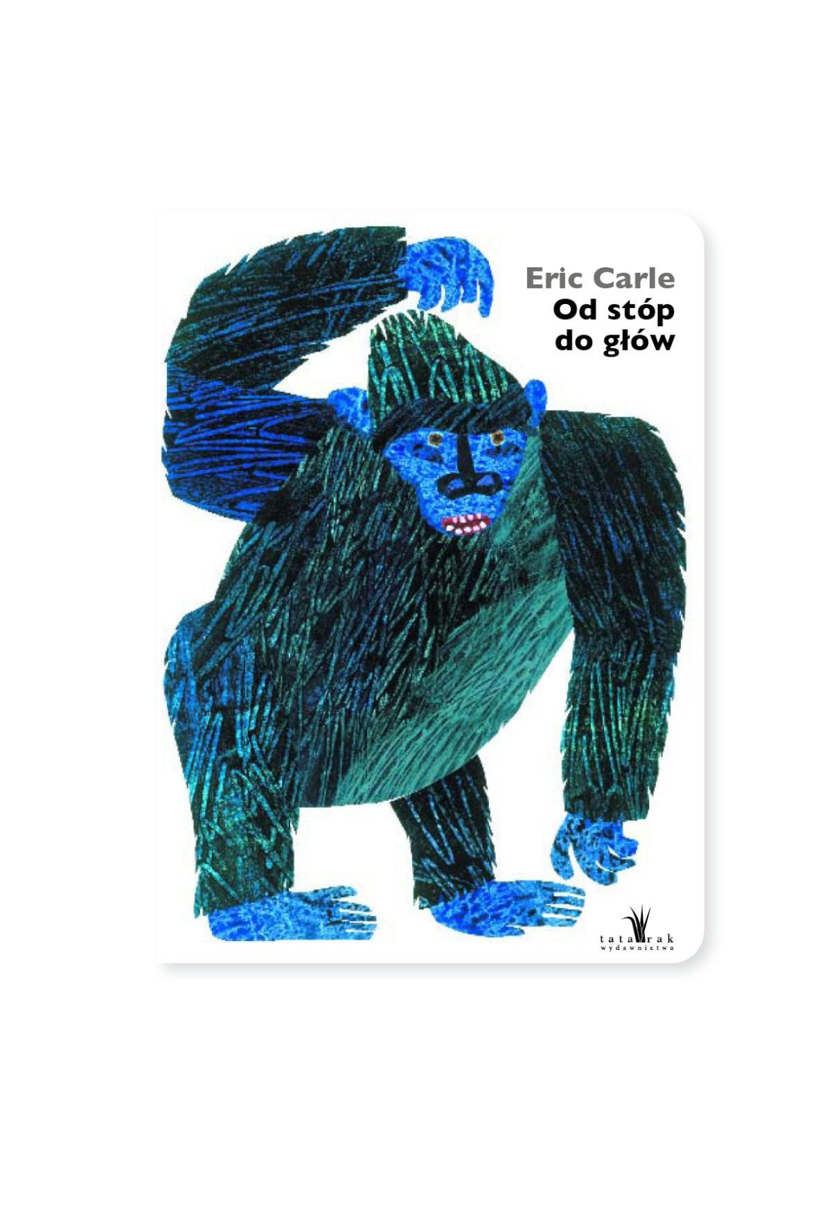 Od stóp do głów Eric Carle - książka