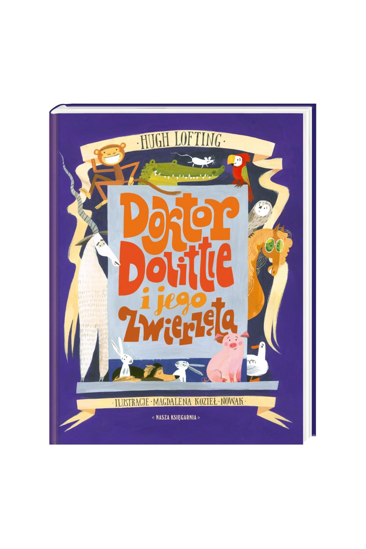 Książka Doktor Dolittle i jego zwierzęta.