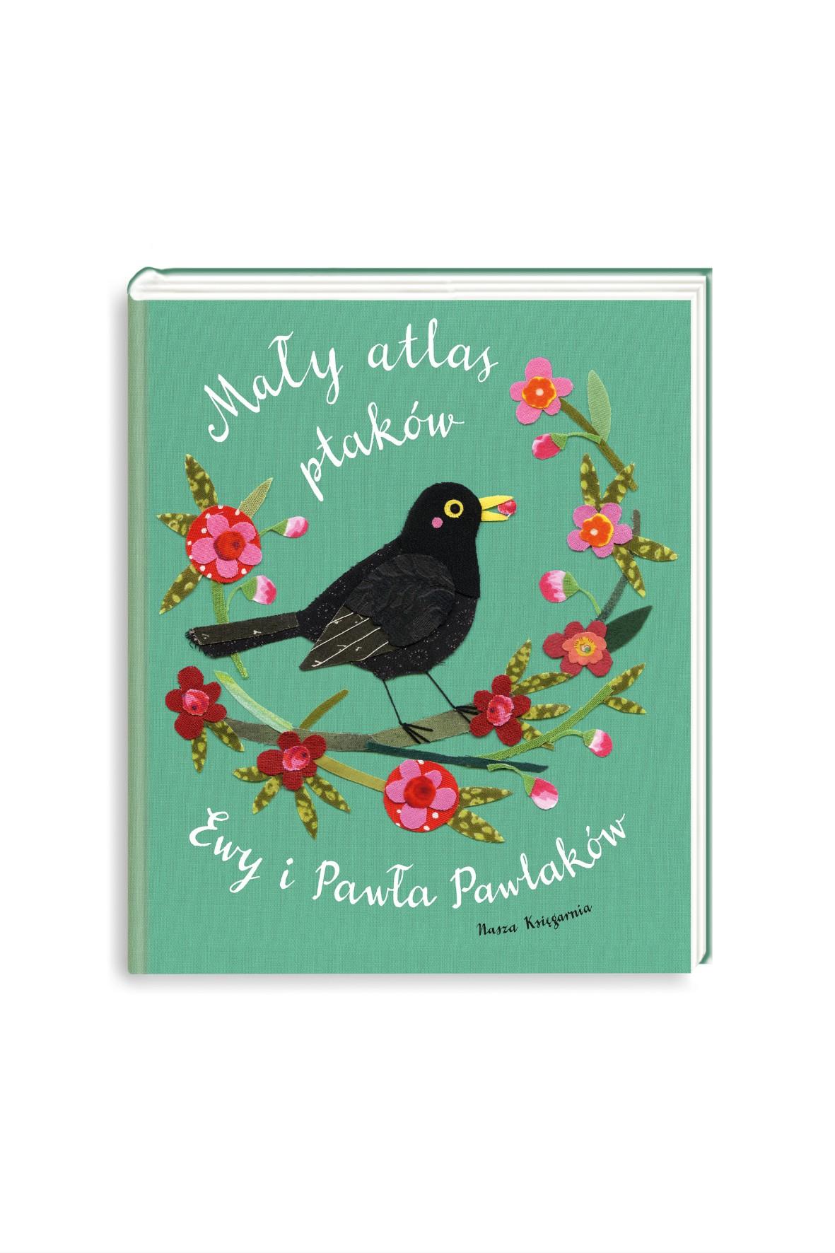 Mały atlas ptaków Ewy i Pawła Pawlaków- książka dla dzieci