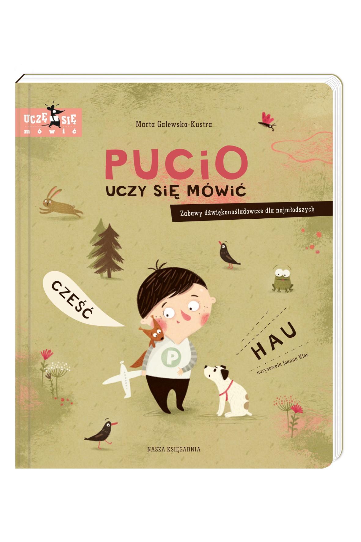 """Książka """"Pucio uczy się mówić. Zabawy dźwiękonaśladowcze dla najmłodszych"""""""
