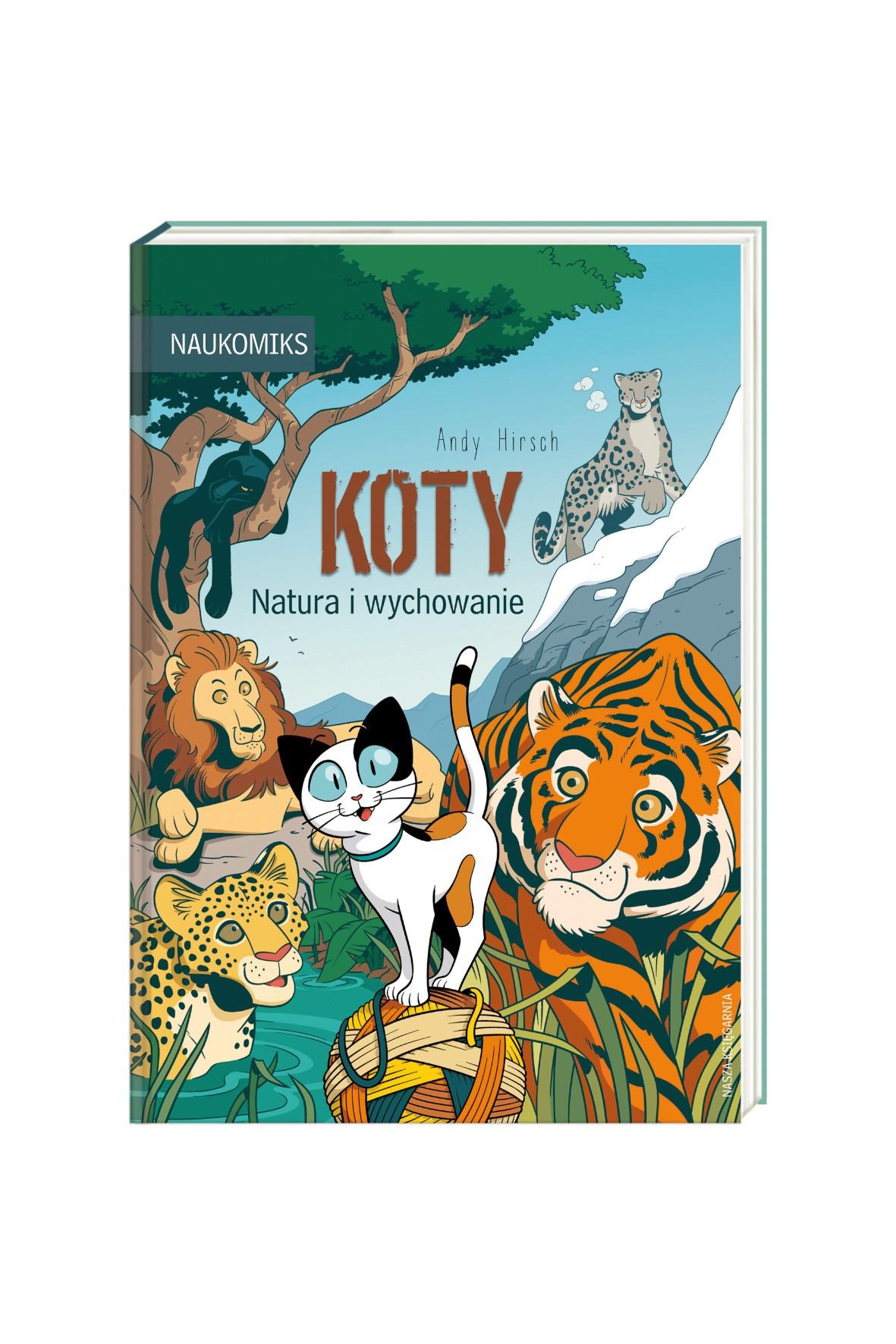 Książka dziecięca - Koty. Natura i wychowanie