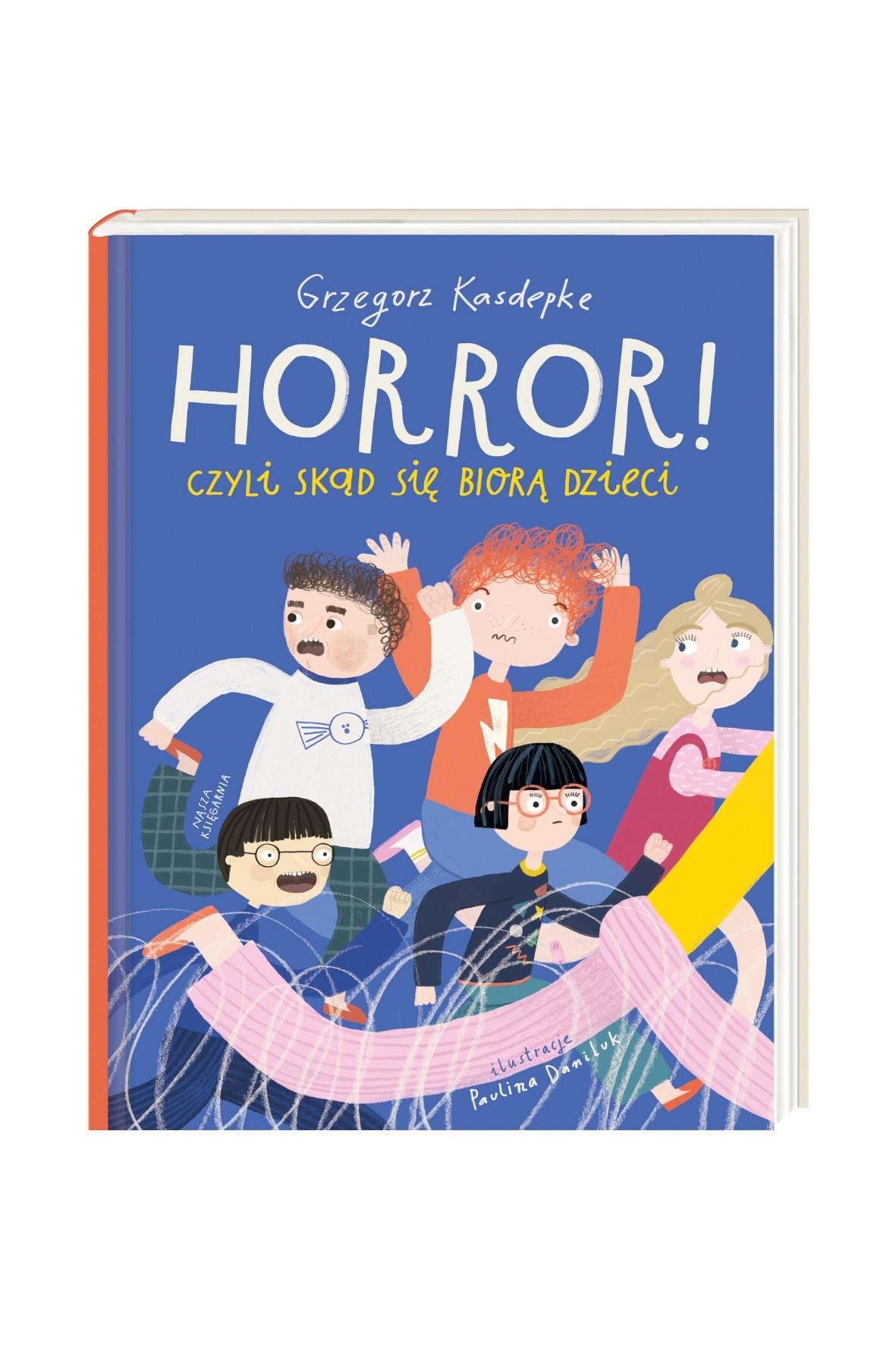 Książka dziecięca - Horror! czyli skąd się biorą dzieci