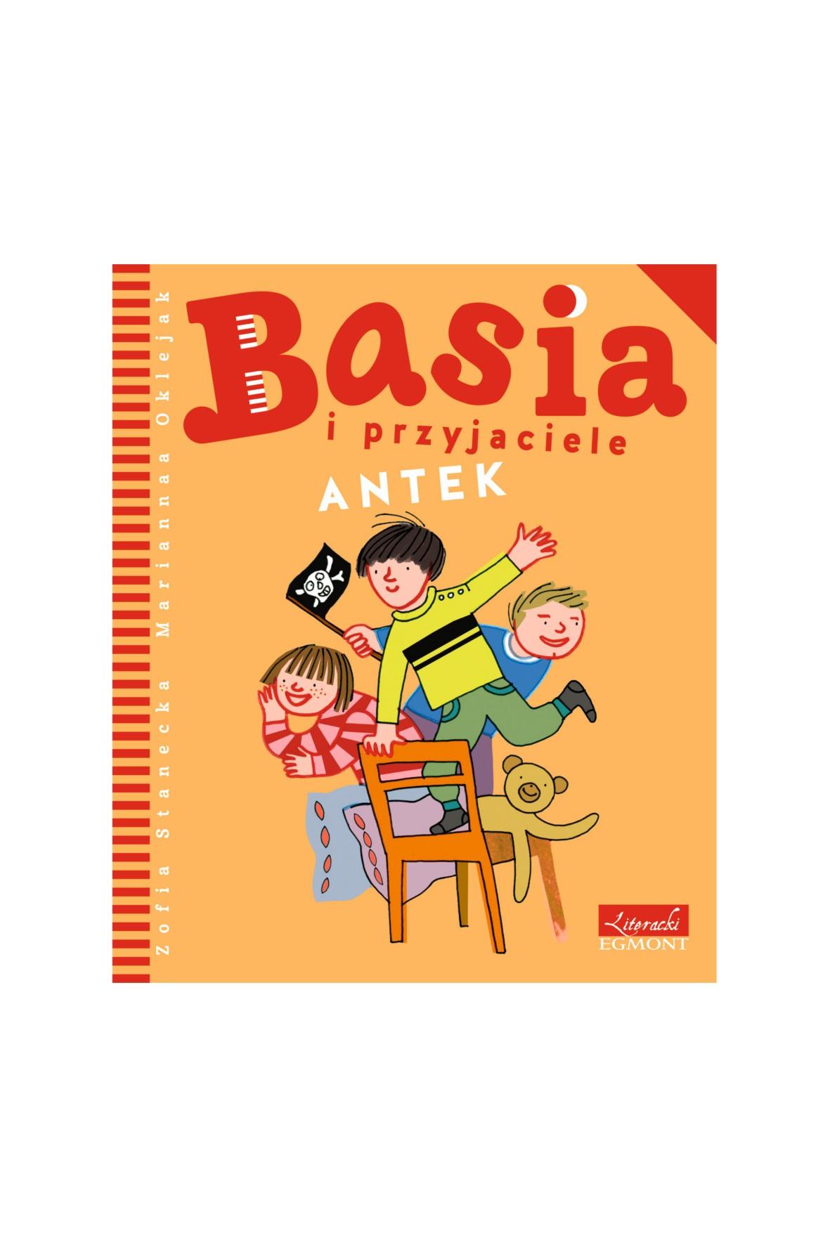 """Książka """"Basia i przyjaciele: Antek"""""""