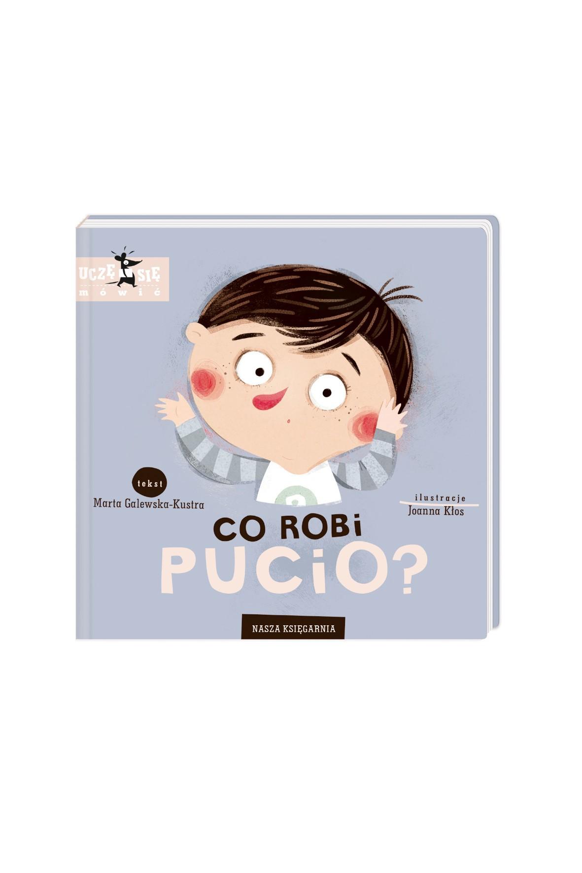 Co robi Pucio?- książeczka dla dzieci