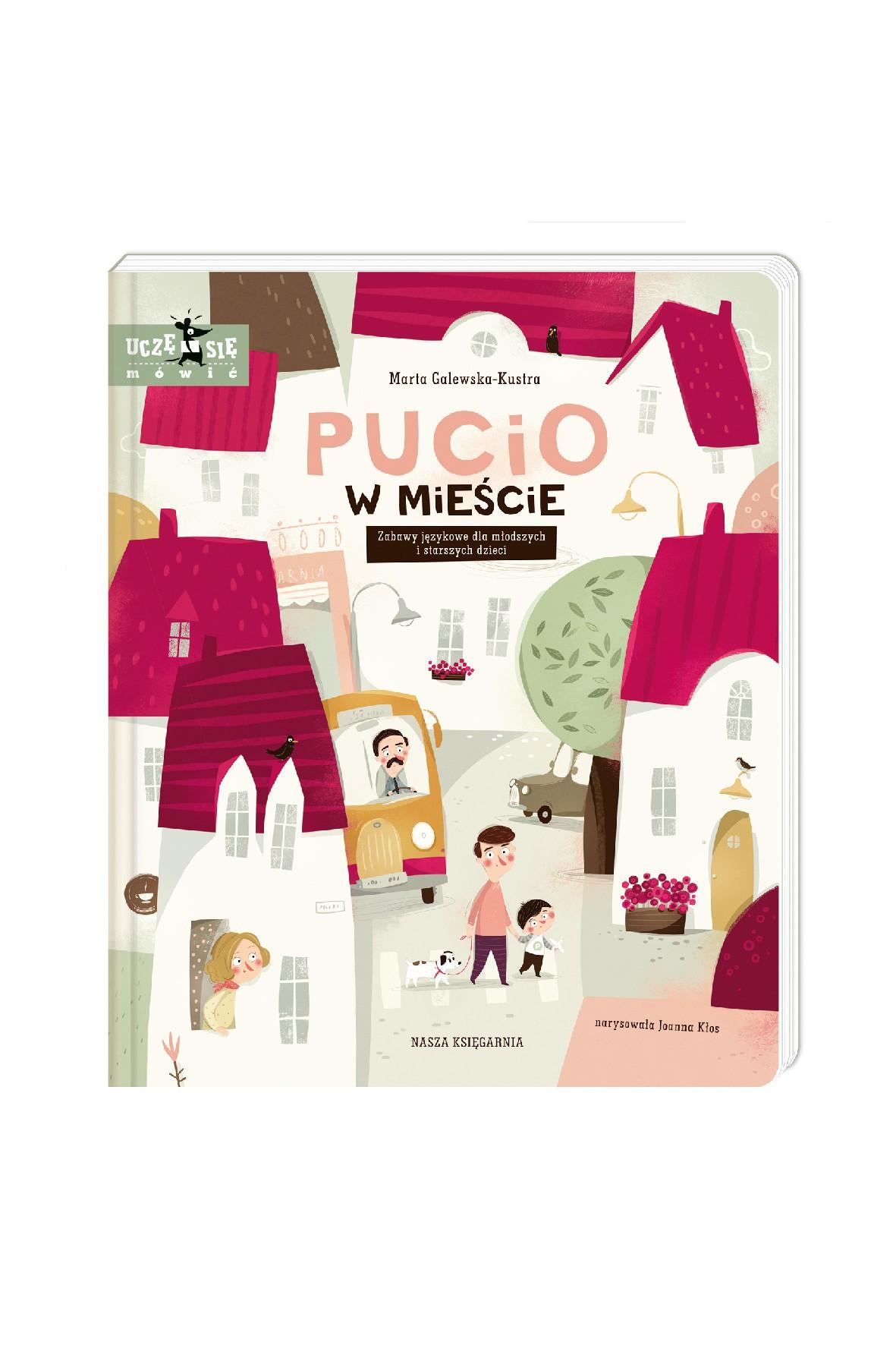 Książka dla dzieci- Pucio w mieście. Zabawy językowe dla młodszych i starszych dzieci 3+