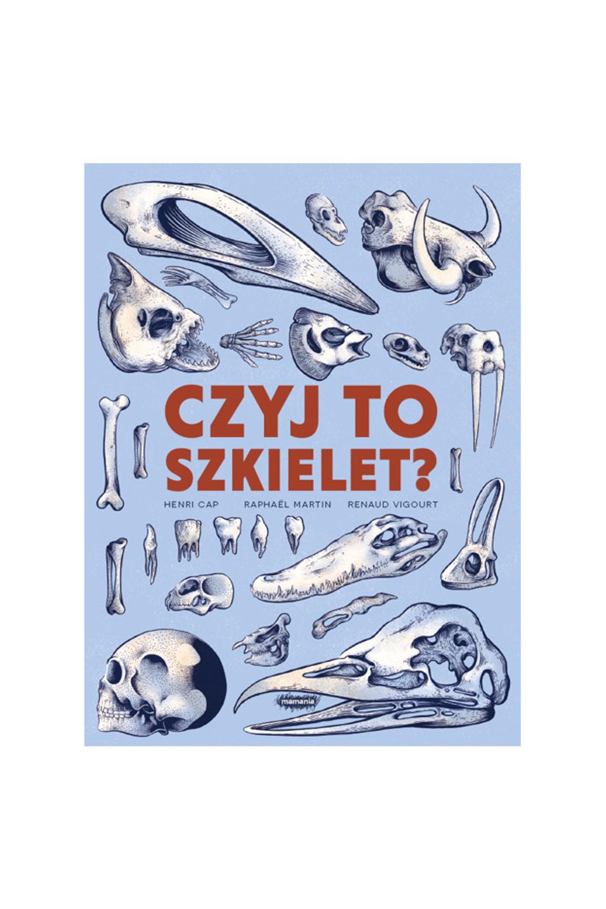 """Książka dla dzieci """"Czyj to szkielet?"""""""