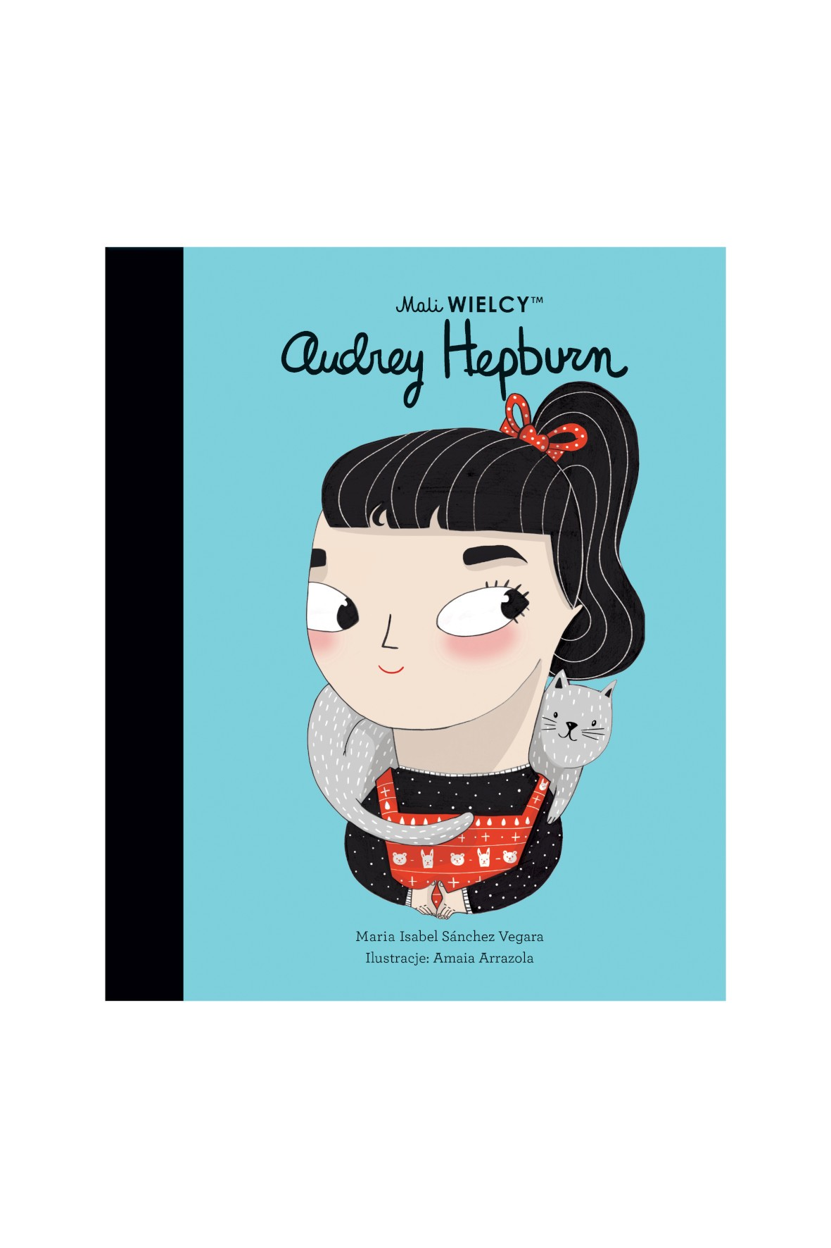 Książka dla dzieci- Mali WIELCY. Audrey Hepburn wiek 3+