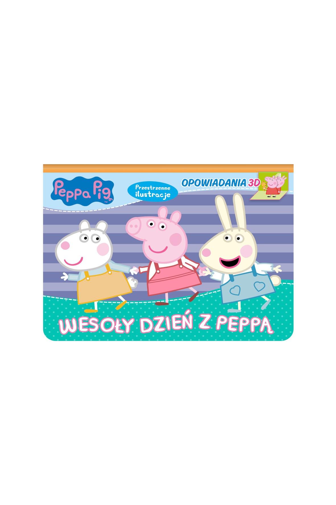 Książki dziecięce - Świnka Peppa . Opowiadania 3D  Wesoły dzień z Peppą