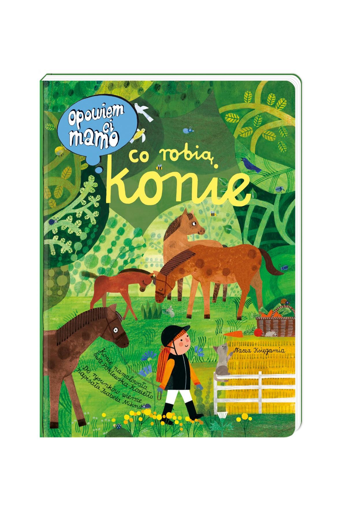 Książka dziecięca - Opowiem ci, mamo, co robią konie