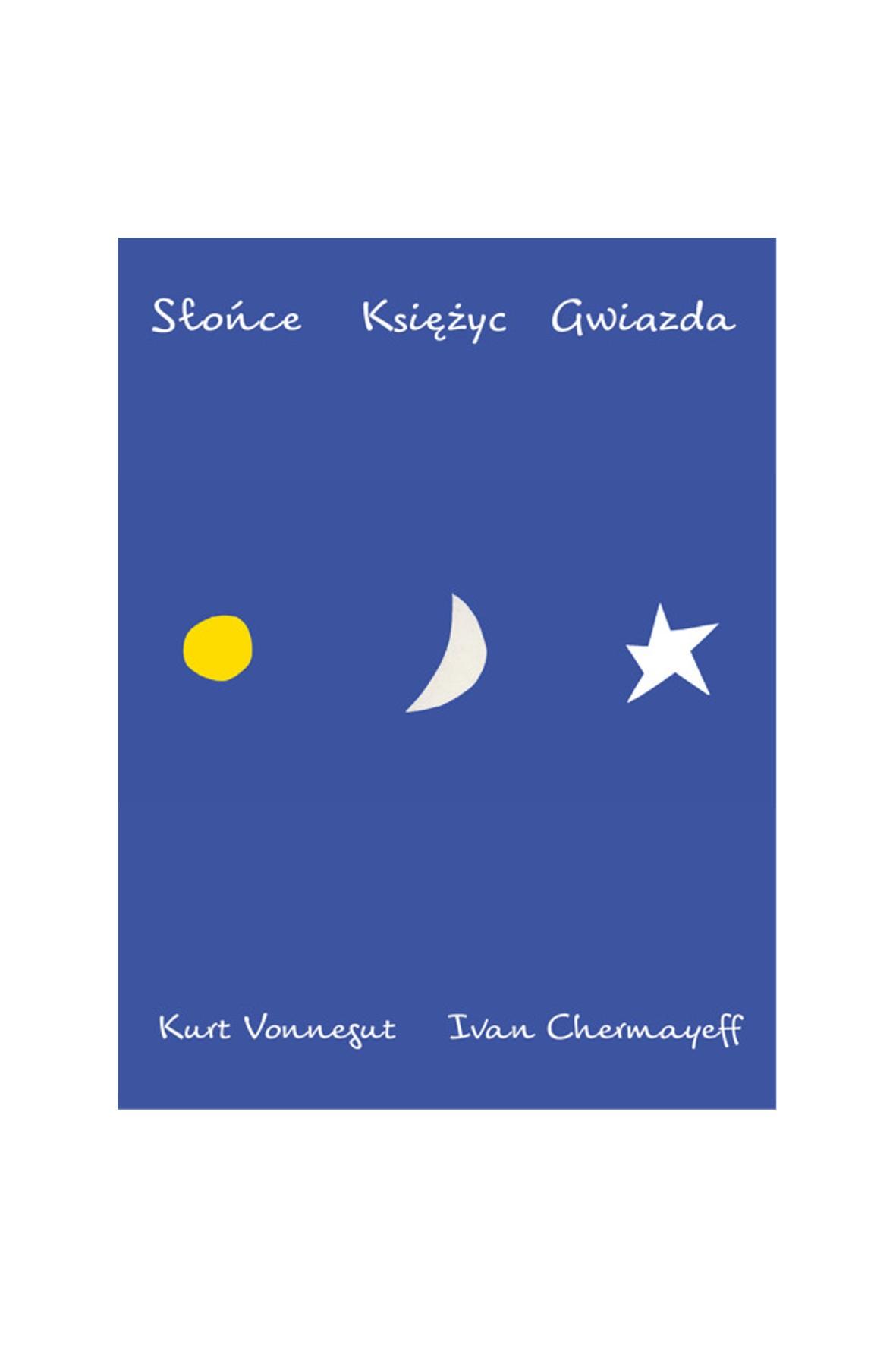 """Książka """"Słońce, księżyc, gwiazda"""""""