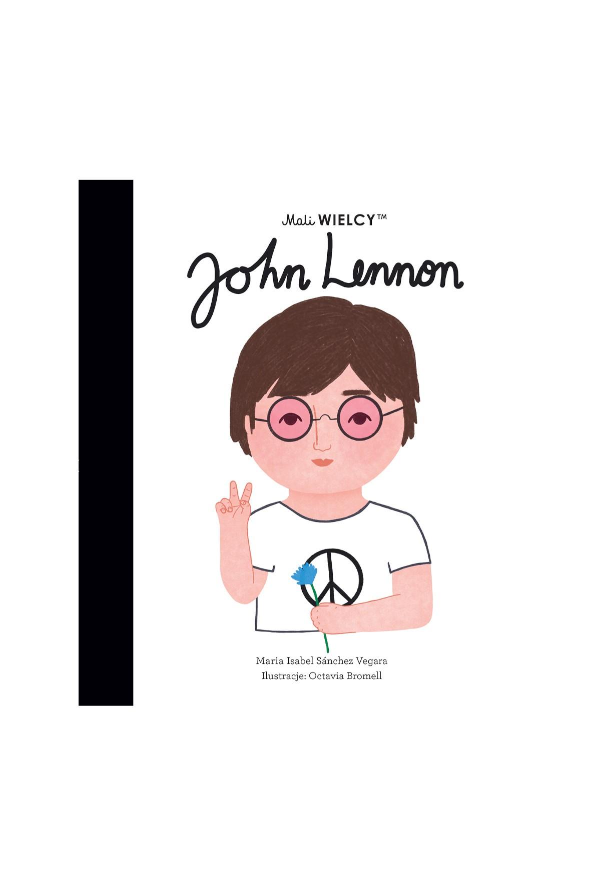 Mali WIELCY. John Lennon - książka dla dzieci