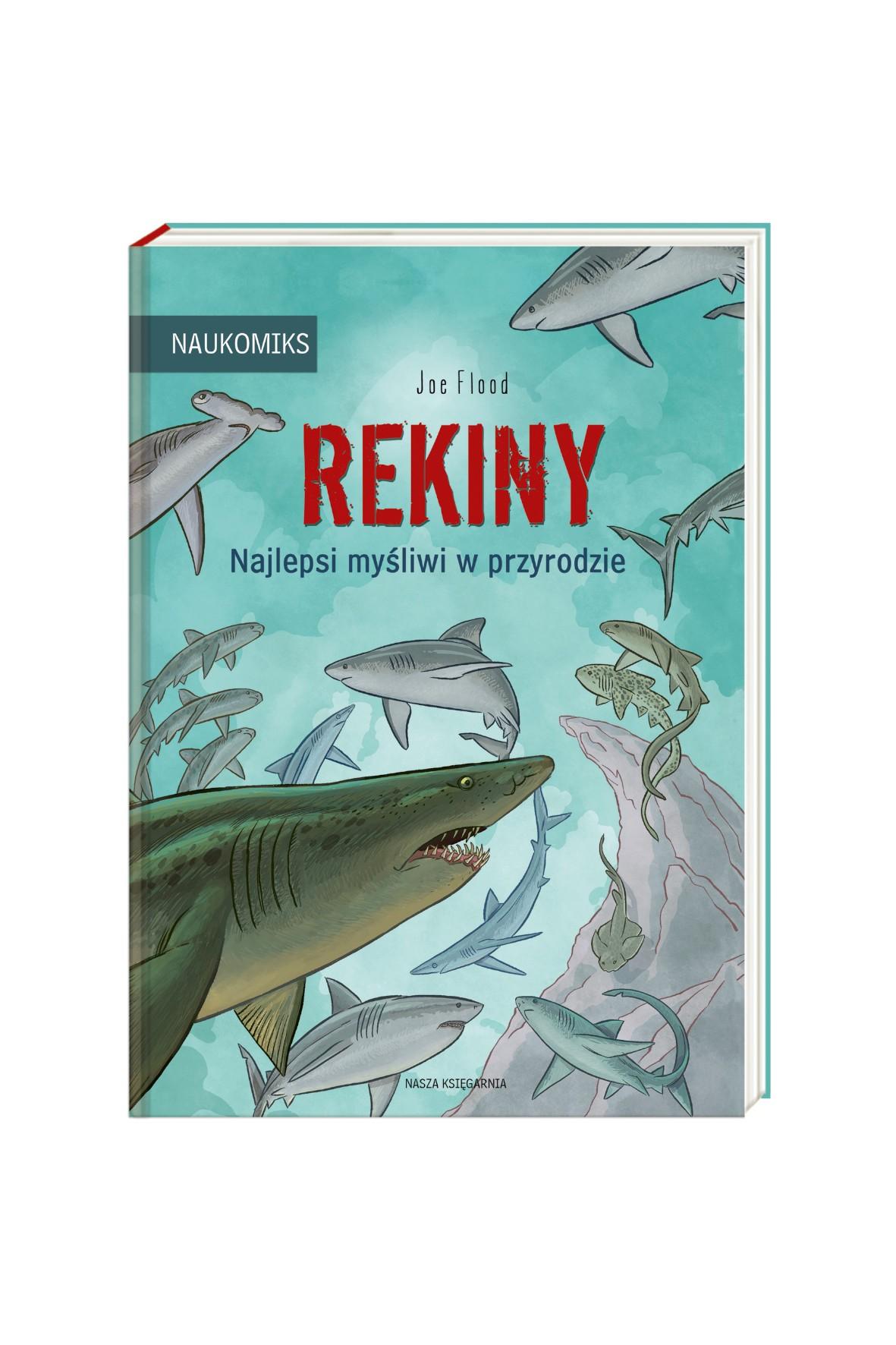 Książka Rekiny - najlepsi myśliwi w przyrodzie