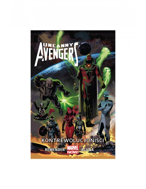 Avengers - Kontrewolucjoniści. Tom 6