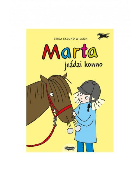 "Książka ""Marta(#1) jeździ konno"" E.Wilson"