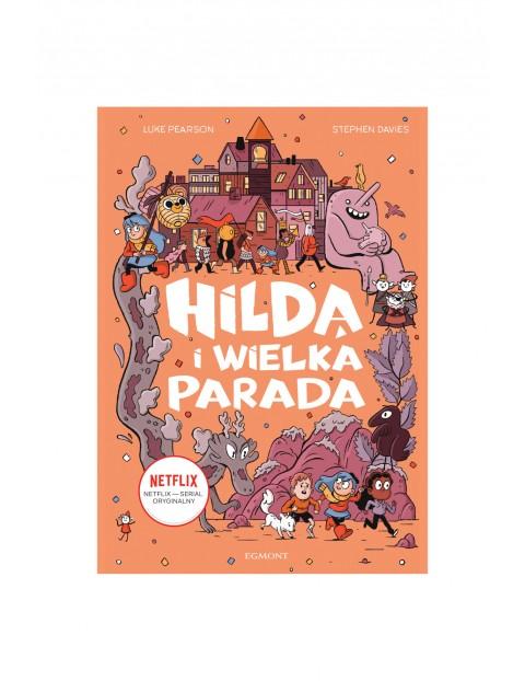 Książka dla dzieci- Hilda i Wielka Parada