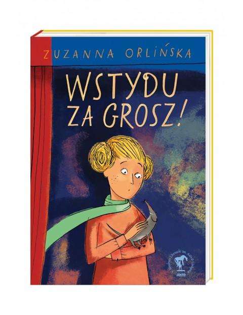 """Książka """"Wstydu za grosz!"""""""