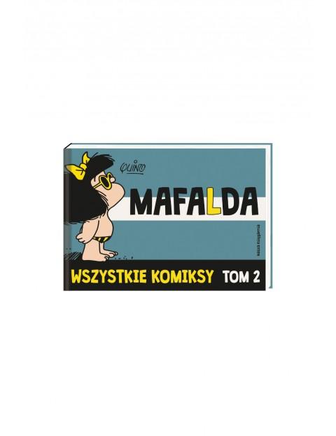 """Książka """"Mafalda. Wszystkie komiksy"""" -  Tom 2"""