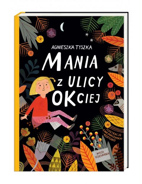 Książka dla dzieci- Mania z ulicy okciej