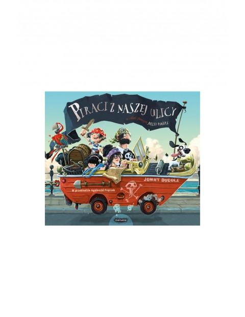 """Książka dla dzieci """"Jolley-Rogers. Piraci z naszej ulicy"""""""