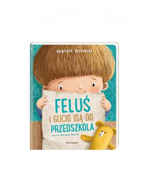 Feluś i Gucio idą do przedszkola-książka dla dzieci