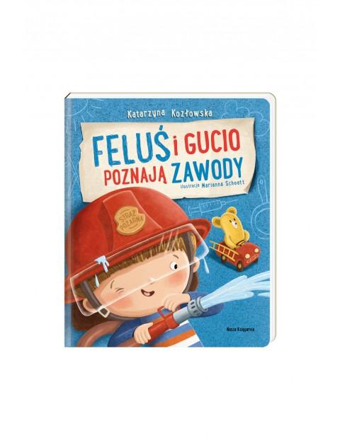 Feluś i Gucio poznają zawody - książka dla dzieci