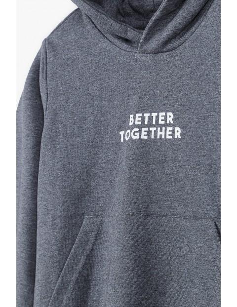 Bluza chłopięca szara z kapturem- Better Together- ubrania dla całej rodziny