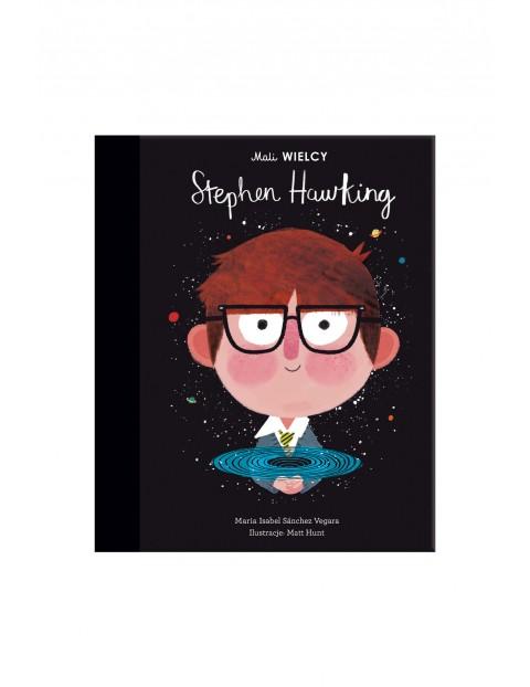 Mali Wielcy. Stephen Hawking